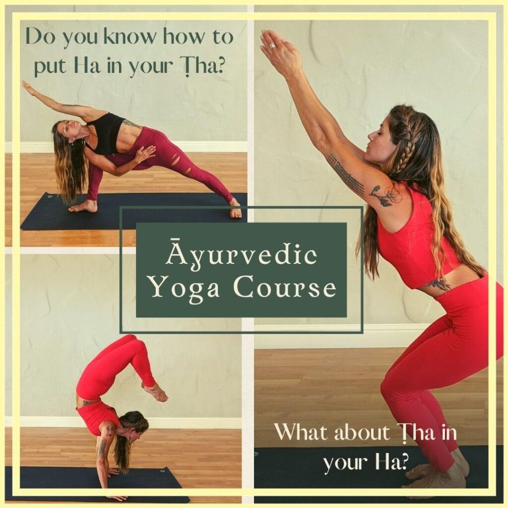 Ayurvedic Yoga Level 1 Course with Sera Melini